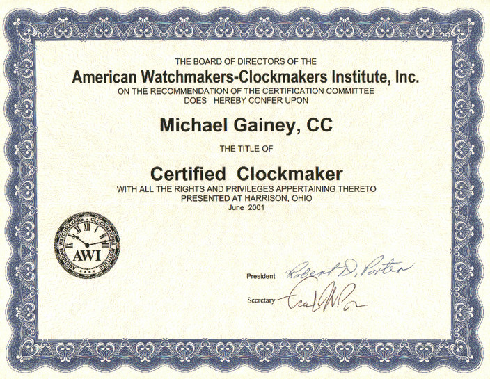 Clockmaker Certification for Michael Gainey